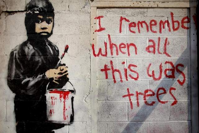 I Remember When All This Was Trees banksy