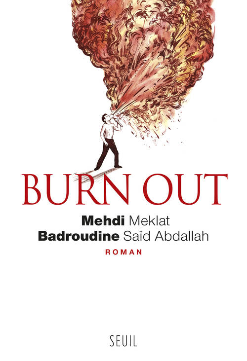 burn out, mehdi, badrou